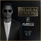 Premium Sessions by Ambroz 03