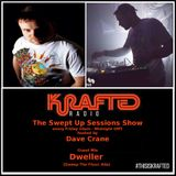 Dave Crane pres. Swept Up Sessions 54 - 23rd June 2017 (Dweller Guest Mix)