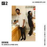 BRWN w/ Ahwlee & Pink Siifu - 16th January 2018