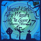 [ITG047] Vincent Koelo & Aiko Miyuki - Into The Groove 047 - Halloween Edition (2017)