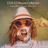 Dj B-52 RadioRBS Podcast Nov2K14 #Hashtek