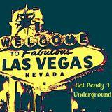 Vegas: Get Ready 4 Underground!