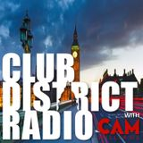 #003 Club District Radio with Cam Williams