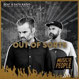 Out Of Sorts - Beat & Path Radio 14/08/19