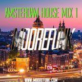 Amsterdam House Mix 1