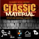 Gumbo Soul MixShow  Classic Material