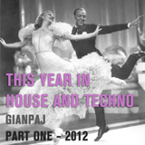 This Year in House and Techno - Part One