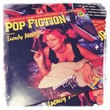 The Pop Fiction Mix...