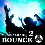 Munchie Monthly #2 - BOUNCE - Amizu