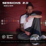 Sessions 2.0   Here & Now