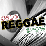 Oslo Reggae Show 4th December - fresh roots, a dash of dancehall and revival vinyl selection
