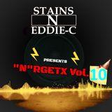 """""""N""""RGETX VOL.10 Mixed by StainS N Eddie-C"""