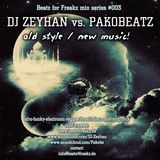 Beatz for Freakz Mix series #003 - DJ Zeyhan vs. Pakobeatz - MSCD02