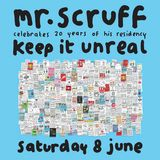 Mr. Scruff (with MC Kwasi) DJ Set - Keep it Unreal 20th Birthday, Manchester 2019