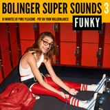 BOLINGER SUPER SOUNDS #003