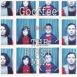 Gooffee presents The First Mix