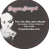 Two 12s Wax and a Bozak Show  1-29-17 Edition with Tony Troffa