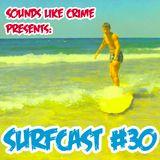 Surfcast #30