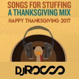 Thanksgiving Mix 2017 / Songs for Stuffing