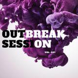 OUTBREAK SESSION VOL. 001