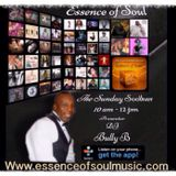 The Sunday Soother-DJ Bully B -Essence of Soul - Independent   -27-8-2017-djbullyb1@hotmail.co.uk