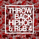 DJ Noize – Throwback Hip Hop and R&B #04