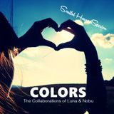 COLORS The Collaborations of Luna & Nobu #09