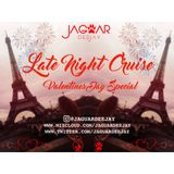 @JaguarDeejay - Late Night Cruise Valentines Day Special
