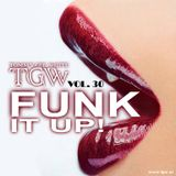 Tommy Gee White - Funk It Up! Vol. 30