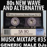 80s New Wave / Alternative Songs Mixtape Volume 35