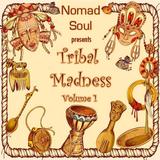 Tribal Madness Vol. 1