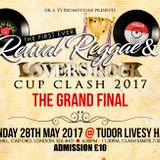 Revival Reggae and Lovers Rock Cup Clash (round 1- the Anthem round)  Muzik Lover & Lady Juicy