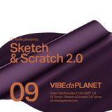 Sketch & Scratch Vol. 9 by DJ Tonik @ VIBEdaPLANET.com