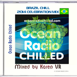 BRAZIL CHILL CELEBRATION 2014 [PART 1 OF A 2 HOUR BROADCAST, DURING THE WORLD CUP]