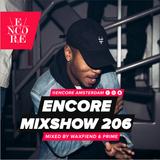 Encore Mixshow #206
