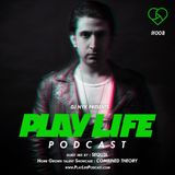 DJ NYK - Play Life Podcast #008