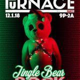 FURnace December '18 - Jingle Bear Rock