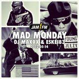 Madmonday-14-05-2012-jamfm-young jeezy special-djmaxxx-eskei83