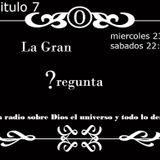 LaGranPregunta7