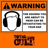 tOtALcULt - Devastating to Your Ear