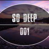SO DEEP 001