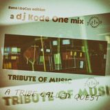 A Tribe Called Quest  - A Tribute  - Mixed by DJ Kode 1 ONE - March 2017