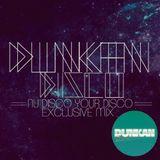 Dunkan Disco - Nu Disco Your Disco Exclusive mix