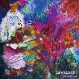 LOVELESS 7