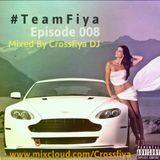 @Crossfiyadj - TeamFiya Episode 008