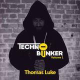 Techno Bunker Vol.1 - Thomas Luke