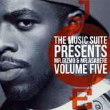The Music Suite Presents Mr.Gizmo & Mr.Asabere - Volume Five
