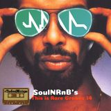 SoulNRnB's This is Rare Groove Part FOURTEEN