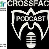 The Crossface Podcast - Show 15