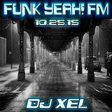 Funk Yeah! FM 10.25.15